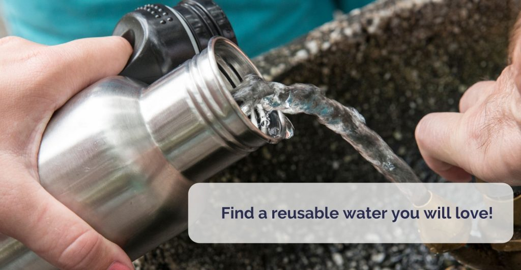a hand holding metal reusable water bottle and filling it up at a tap. Caption' Fidn a reusable water you will love'